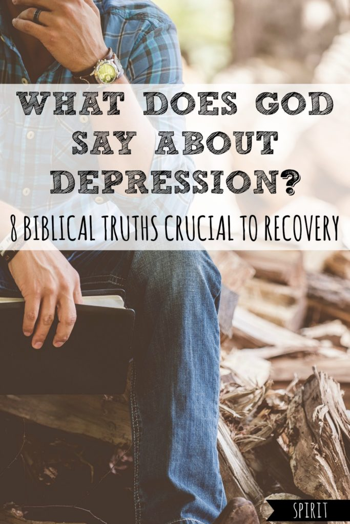 What Does God Say About Depression? 8 Biblical Truths Crucial to Recovery
