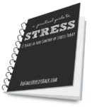 A Practical Guide to Stress | 17 Tricks to Take Control of Stress Today