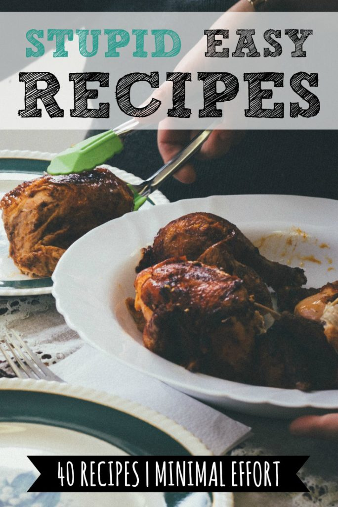 Stupid Easy Recipes | Free Download