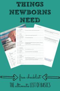 Things Newborns Need | Free Checklist