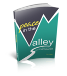 Peace in the Valley | 21 Days of Finding Light in the Darkest Hour