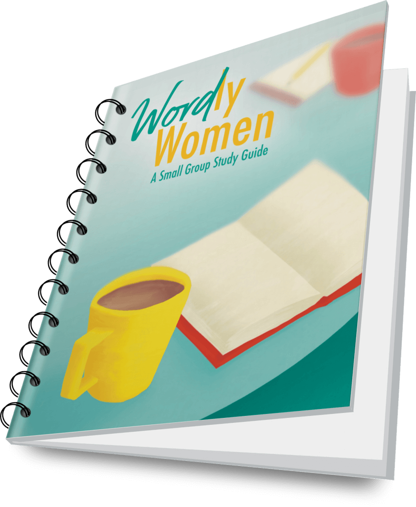 Word-ly Women | A Small Group Study Guide